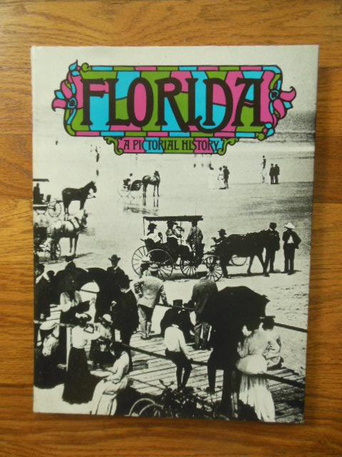 Image for Florida; A Pictorial History
