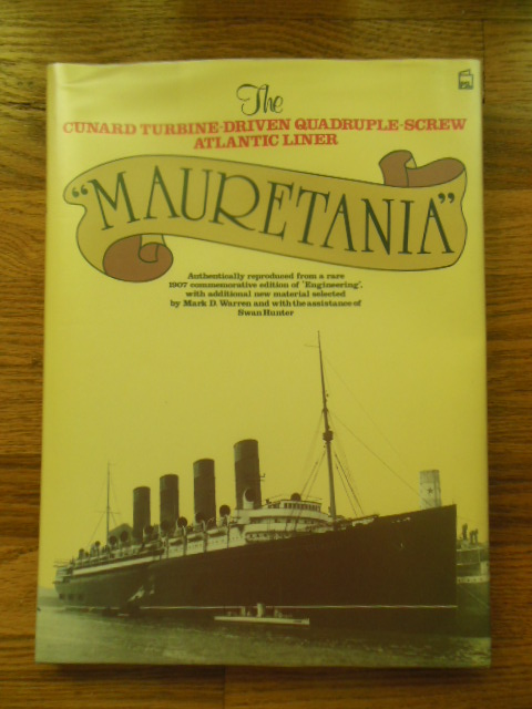Image for Mauretania: The Cunard Turbine-Driven Quadruple-Screw Atlantic Liner