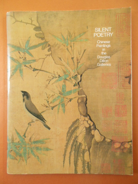 Image for Silent Poetry; Chinese Painting in the Douglas Dillon Galleries