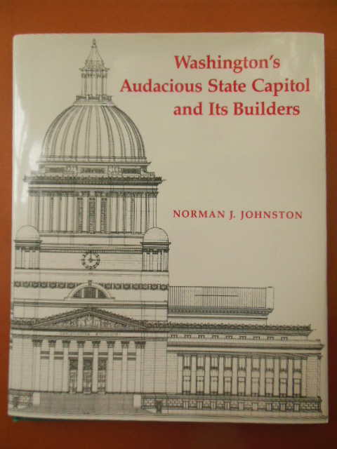 Image for Washington's Audacious State Capitol and Its Builders