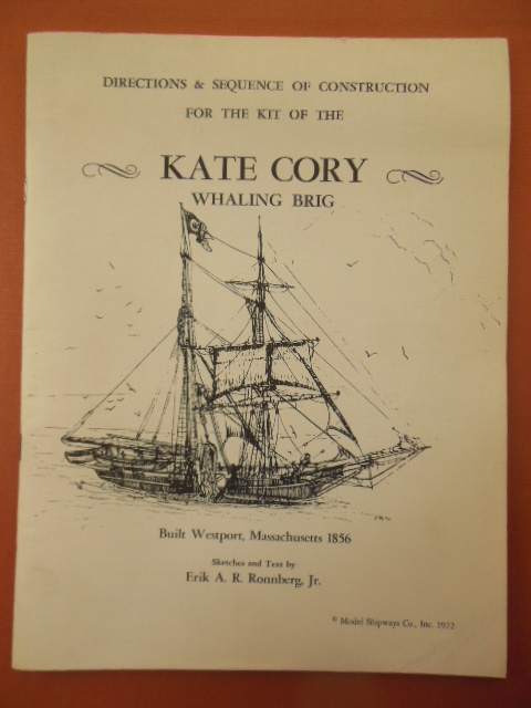 Image for Directions & Sequence of Construction for the Kit of the Kate Cory Whaling Brig Built Westport, Massachusetts 1856