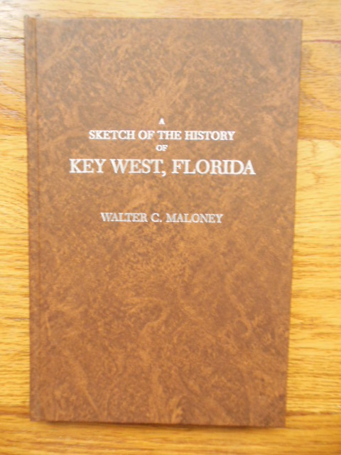 Image for A Sketch of the History of Key West, Florida