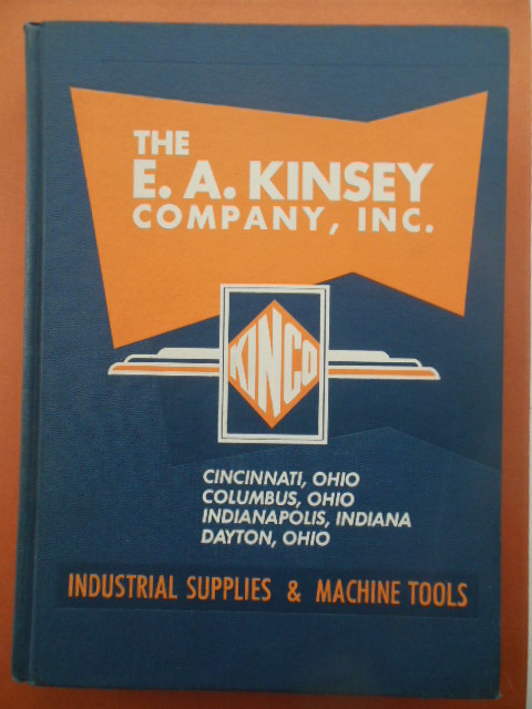 Image for The E.A. Kinsey Company Inc. Industrial Supplies and Machine Tools Catalog #83
