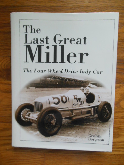 Image for The Last Great Miller: The Four Wheel Drive Indy Car