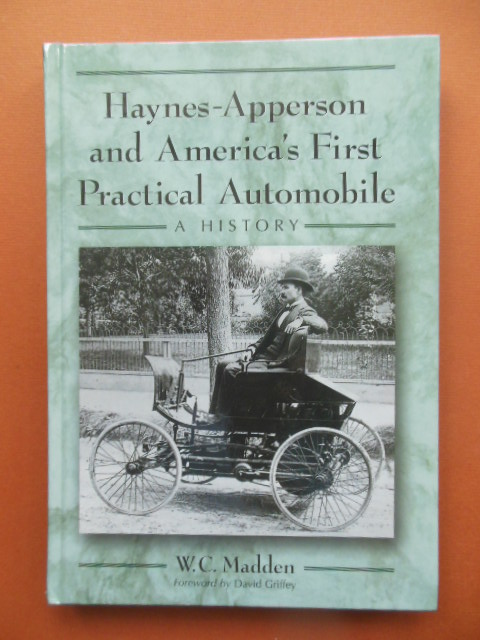 Image for Haynes-Apperson and America's First Practical Automobile: A History
