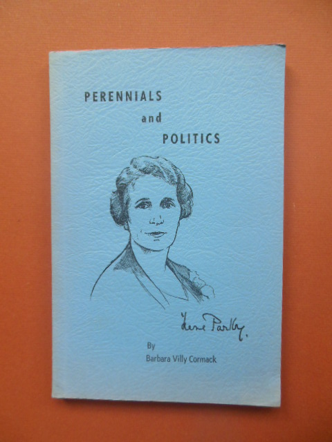 Image for Perennials and Politics; The Life Story of  Honorable Irene Parlby