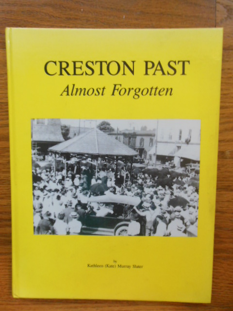 Image for Creston Past; Almost Forgotten (Ohio)