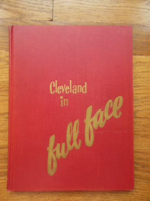 Image for Cleveland in Full Face (SIGNED By Several  Writers)