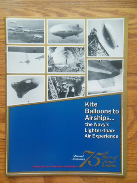 Image for Kite Balloons to Airships -- The Navy's Lighter-than-Air Experience