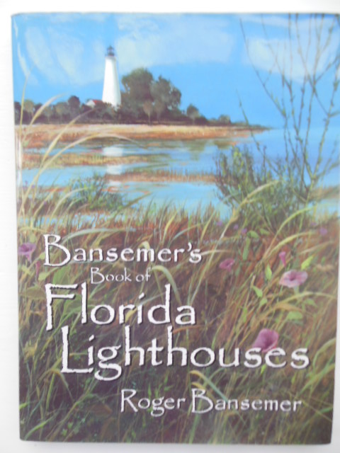 Image for Bansemer's Book of Florida Lighthouses