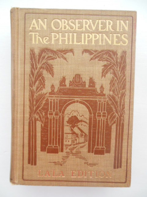 Image for An Observer in the Philippines Or Life in Our New Possessions