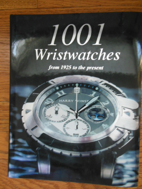 Image for 1001 Wristwatches from 1925 to the Present