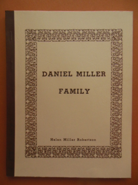 Image for The Family of Daniel Miller and Allied Families