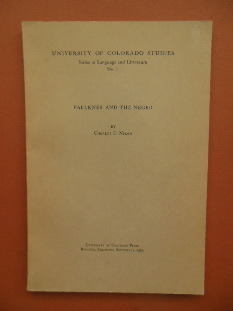 Image for Faulkner and the Negro (University of Colorado Studies Series in Language and Literature No. 8)