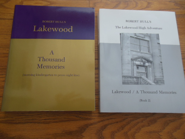Image for Lakewood A Thousand Memories (from Morning Kindergarten to Prom Ngiht Kiss (Book 1); Lakewood A  Thousand Memories: The Lakwood High Adventure (Book 2)