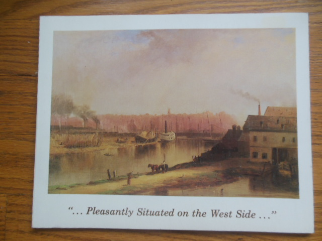 Image for Pleasantly Situated on the West Side, An Economic and Social History of the Ohio City Area of Cleveland 1796-1878 (Exhibtion Catalog, 1980)