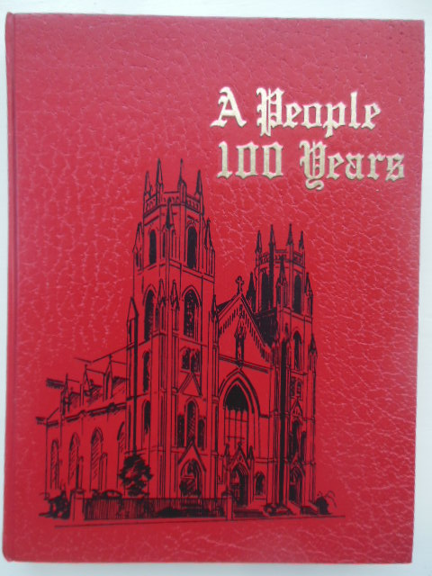 Image for A People 100 Years; St. Stanislaus 1873-1973  (Cleveland, Ohio)