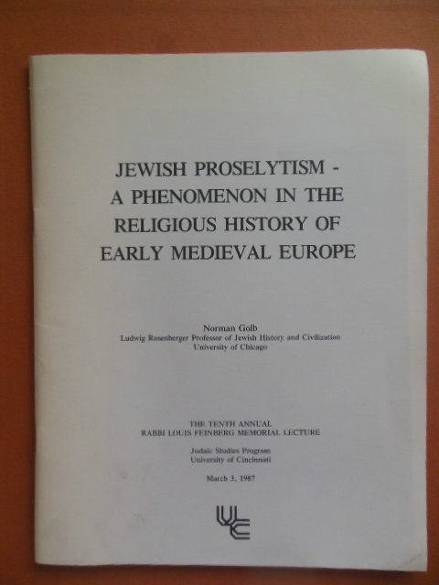 Image for Jewish Proselytism -- A Phenomenon in the Religious History of Early Medieval Europe
