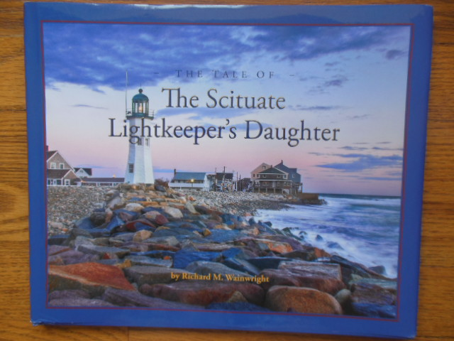 Image for The Tale of the Scituate Lightkeeper's Daughter