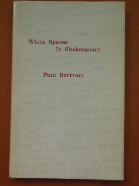 Image for White Spaces in Shakespeare; The Development of the Modern Text