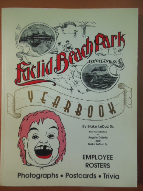 Image for Euclid Beach Park Yearbook  (1st Ed.SIGNED to Bill Gordon By Author)