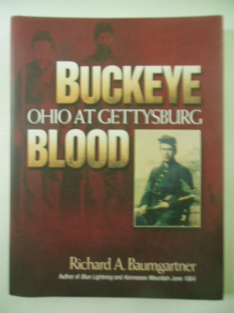 Image for Buckeye Blood: Ohio at Gettysburg (SIGNED 1st Ed.)