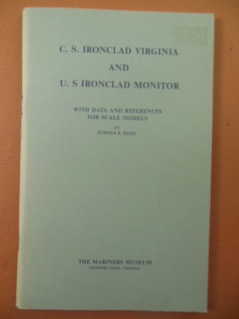Image for C.S. Ironclad Virginia and U.S. Ironclad Monitor With Data and References for Scale Models