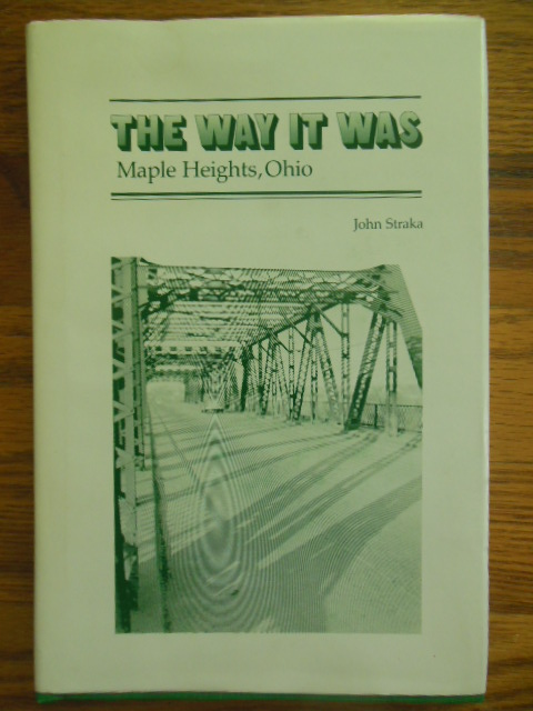 Image for The Way it Was: Maple Heights, Ohio