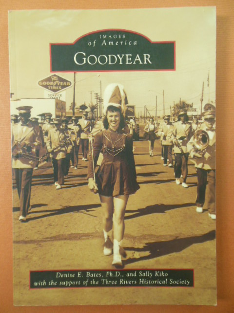 Image for Goodyear (Images of America)