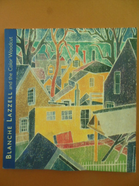 Image for Blanche Lizzell and the Color Woodcut (Art Exhibition Catalog 2002)
