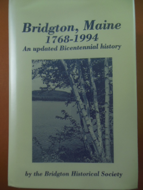 Image for Bridgton, Maine 1768-1994; An Updated Bicentennial History