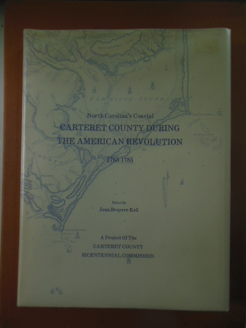 Image for North Carolina's Coastal Carteret County During the American Revolution 1765-1785
