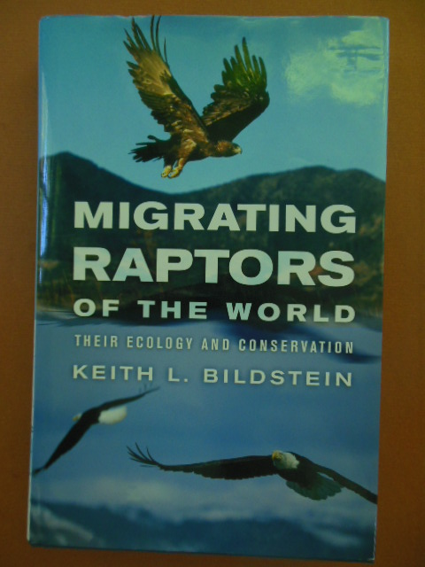 Image for Migrating Raptors of the World; Their Ecology and Conservation
