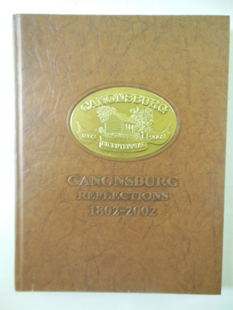 Image for Cannonsburg Reflections 1802-2002 (Pennsylvania)