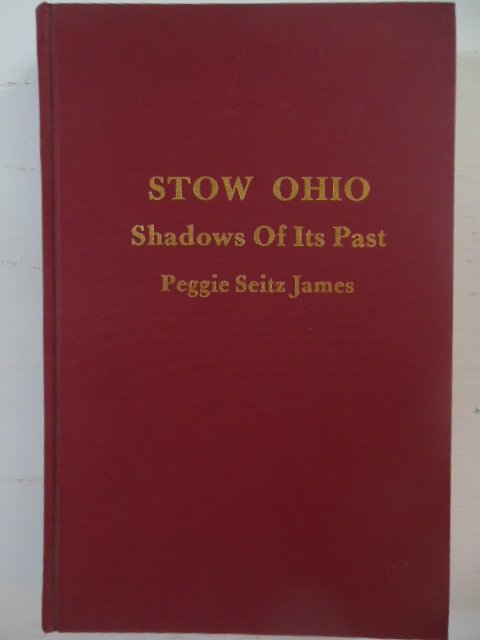 Image for Stow, Ohio Shadows of Its Past