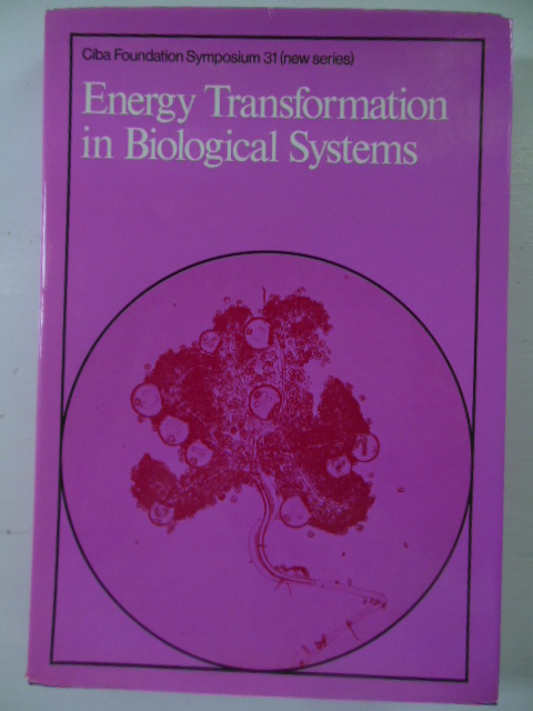 Image for Energy Transformation in Biological Systems  (CIBA Foundation Symposium 31)