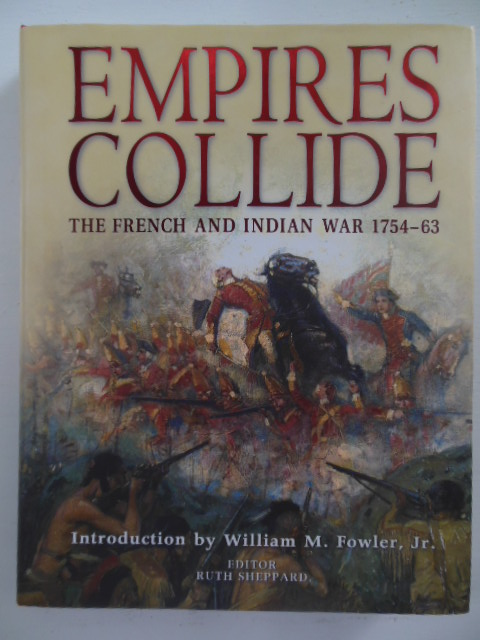 Image for Empires Collide : The French and Indian War 1754-1763
