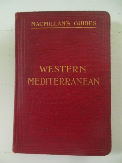 Image for Guide to the Western Mediterranean (1901 Macmillan Guide)