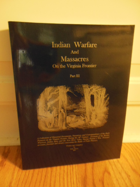 Image for Indian Warfare  and Massacres on the Virginia Frontier Part III