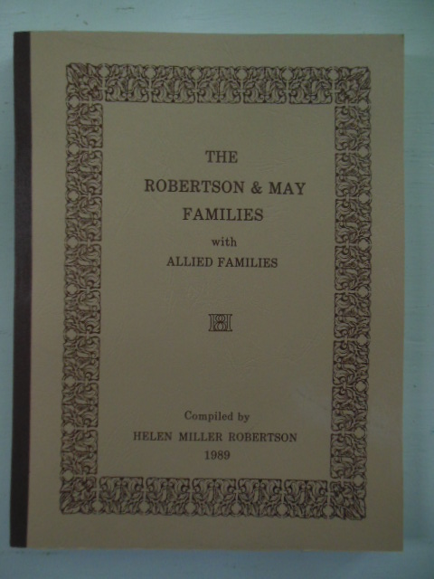 Image for The Robertson and May Families with Allied Families