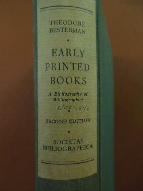 Image for Early Printed Books to the End of the Sixteenth Century; A Bibliography of Bibliographies