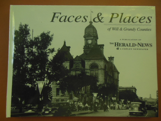 Image for Faces & Places of Will and Grundy Counties (Illinois)