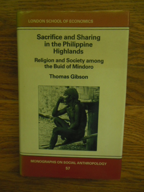 Image for Sacrifice and Sharing in the Philippine Highlands; Religion and Society Among the Buid of Mindoro