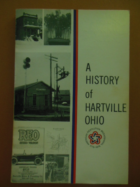 Image for A History of Hartville, Ohio; A Project of the Heritage 76 Committee of the Hartville Bicentennial Committee  (Ohio)