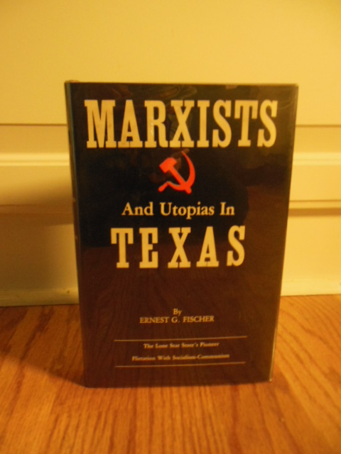 Image for Marxists and Utopias in Texas