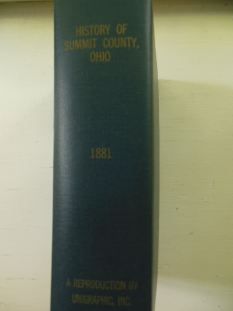 Image for History of Summit County, with an Outline Sketch of Ohio