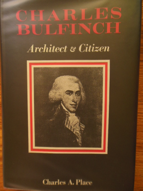 Image for Charles Bulfinch Architect & Citizen