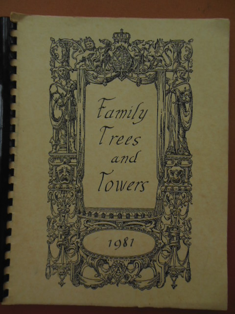 Image for Family Trees and Towers (Dean, Washington,  Butcher, Ulm,  Gray, Johnson, Grover,  Grayson, Blakeman, Goeller, Frantzen Families)