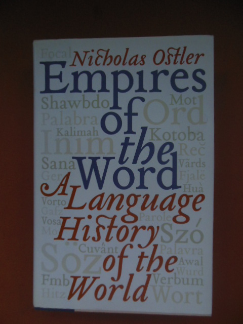 Image for Empires of the Word: A Language History of the World