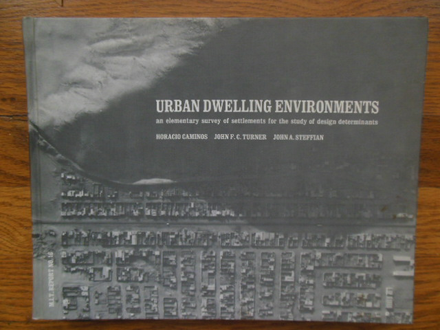 Image for Urban Dwelling Environments; An Elementary Survey of Settlements for the Study of Design Determinants